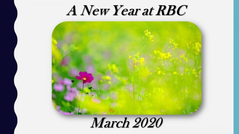 A New Year at RBC March 2020