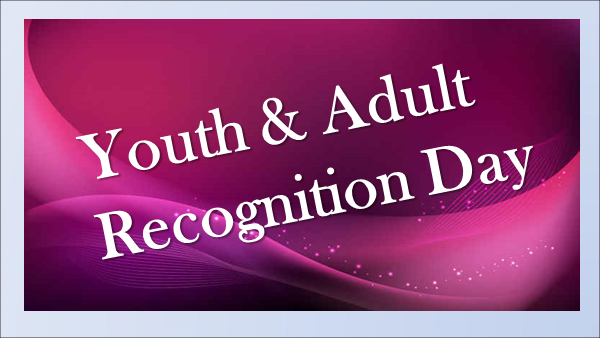 Youth and Adult Recognition Day